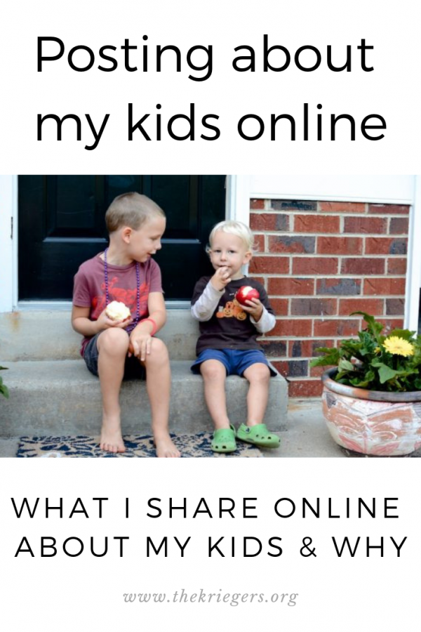 What I share about my kids online --- on social media and my blog -- and why