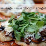 Grilled mushroom + sausage + arugula pizza