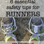 No matter where, how far, or how fast you run — always run safe